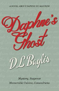<em>Daphne's Ghost</em>, a novel by D.L. Baylis