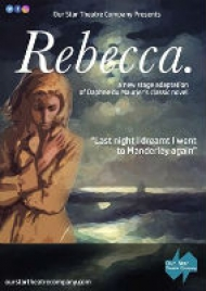 Our Star Theatre Company, Ledbury - short tour of <em>Rebecca</em>