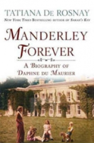 <em>Manderley Forever</em> by Tatiana de Rosnay – English language edition